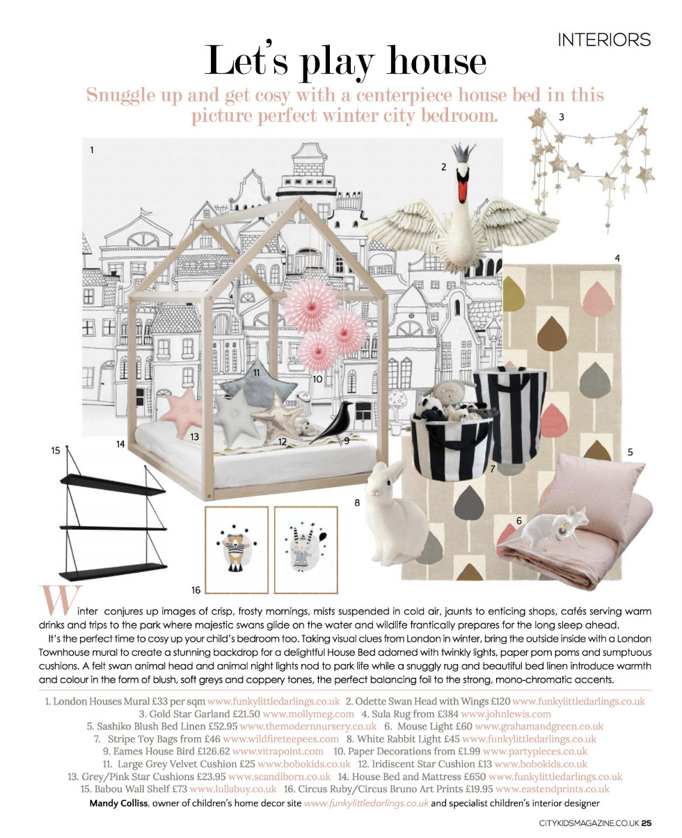 Funky Little Darlings Interior Design page in City Kids magazine, by specialist kids interior designer Mandy Colliss showing how to design a beutiful winter inspired bedroom with House Bed and London Houses mural wallpaper